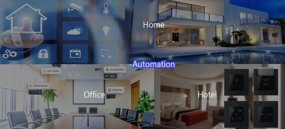 Home, Office and Hotel Automation